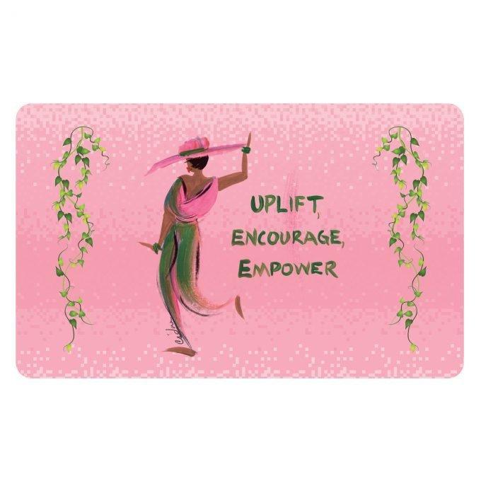 UPLIFT, ENCOURAGE, EMPOWER