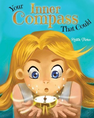 Your Inner Compass That Could - Hardcover