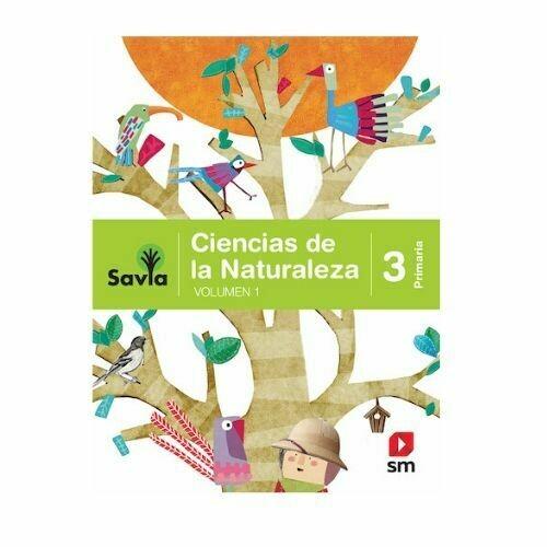 Ciencias de la Naturaleza 3. Proyecto Savia. Primaria. SM