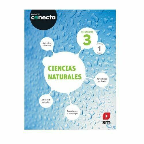 Ciencias Naturales 3. Proyecto Conecta. Secundaria (Antiguo 1ro Media). SM