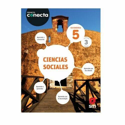 Ciencias Sociales 5. Proyecto Conecta. Secundaria (Antiguo 3ro Media). SM