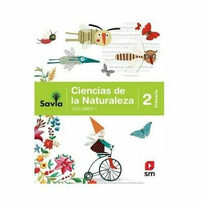 Ciencias de la Naturaleza 2. Proyecto Savia. Primaria. SM