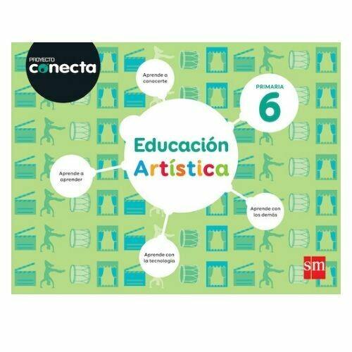 Educacion Artistica 6. Proyecto Conecta. Primaria. SM