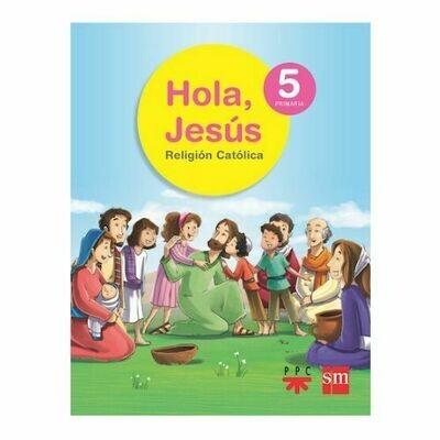 Hola, Jesus 5. Primaria. SM