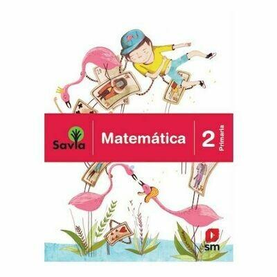 Matematica 2. Proyecto Savia. Primaria. SM