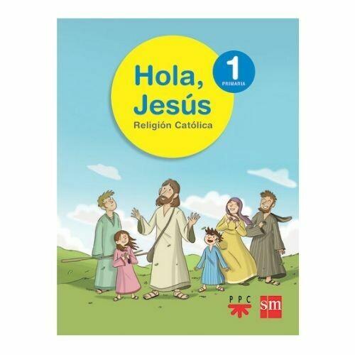 Hola, Jesus 1. Primaria. Proyecto Conecta. SM