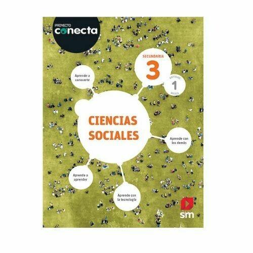 Ciencias Sociales 3. Proyecto Conecta. Secundaria (Antiguo 1ro Media). SM