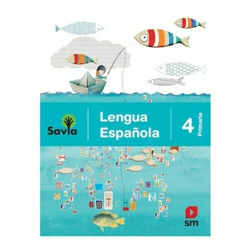 Lengua Española 4. Proyecto Savia. Primaria. SM