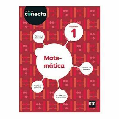 Matematica 1. Proyecto Conecta. Primaria. SM