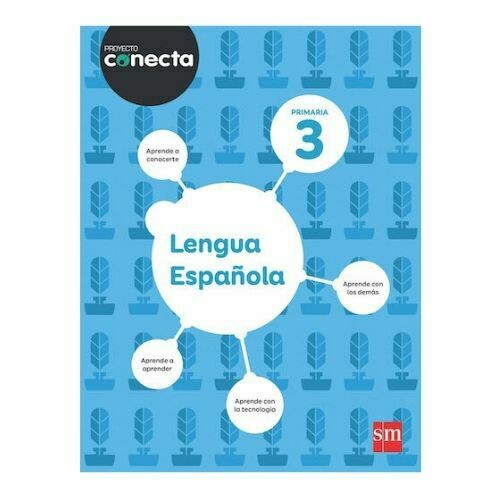 Lengua Española 3. Proyecto Conecta. Primaria. SM