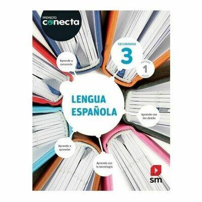 Lengua Española 3. Proyecto Conecta. Secundaria (Antiguo 1ro Media). SM