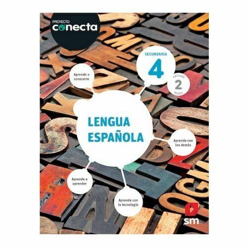Lengua Española 4. Proyecto Conecta. Secundaria (Antiguo 2do Media). SM
