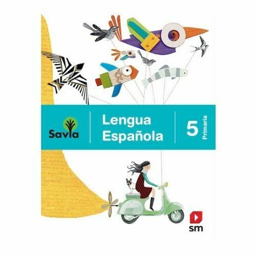 Lengua Española 5. Proyecto Savia. Primaria. SM