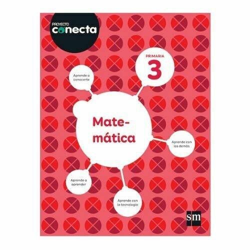 Matematica 3. Proyecto Conecta. Primaria. SM