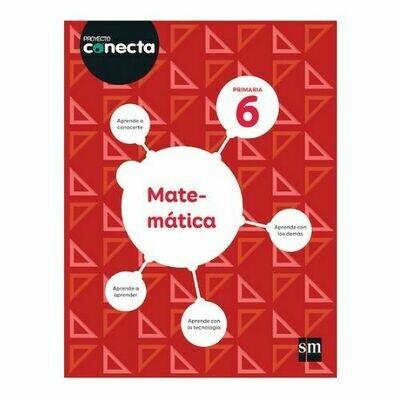 Matematica 6. Proyecto Conecta. Primaria. SM
