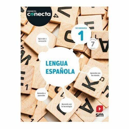 Lengua Española 1 (Digital). Proyecto Conecta. Secundaria (Antiguo 7mo Basica). SM