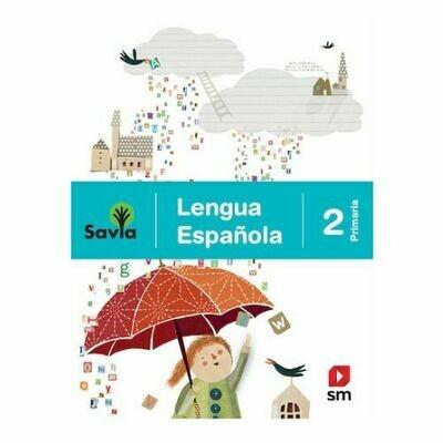 Lengua Española 2. Proyecto Savia. Primaria. SM