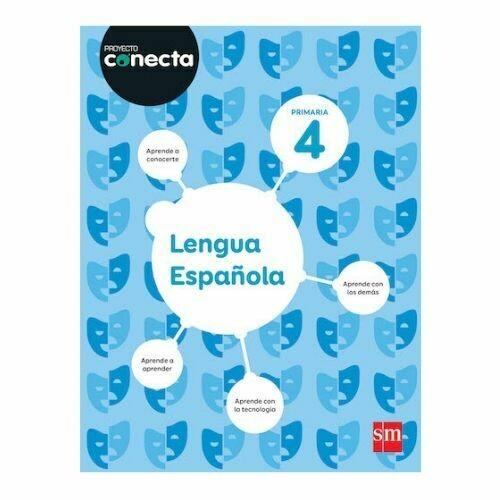 Lengua Española 4. Proyecto Conecta. Primaria. SM