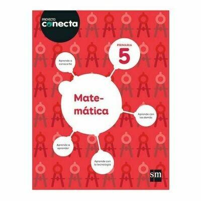 Matematica 5. Proyecto Conecta. Primaria. SM
