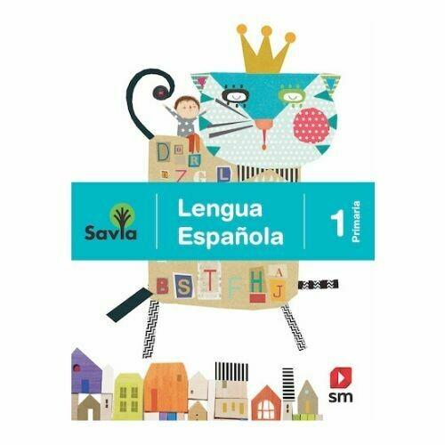 Lengua Española 1. Proyecto Savia. Primaria. SM