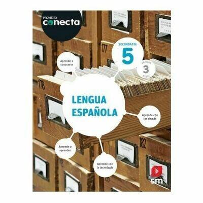 Lengua Española 5. Proyecto Conecta. Secundaria (Antiguo 3ro Media). SM