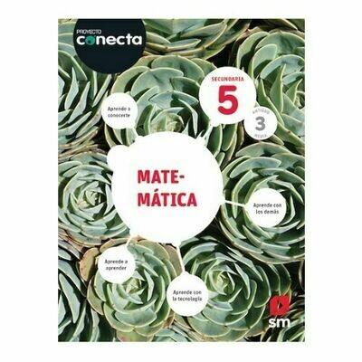 Matematica 5. Proyecto Conecta. Secundaria (Antiguo 3ro Media). SM