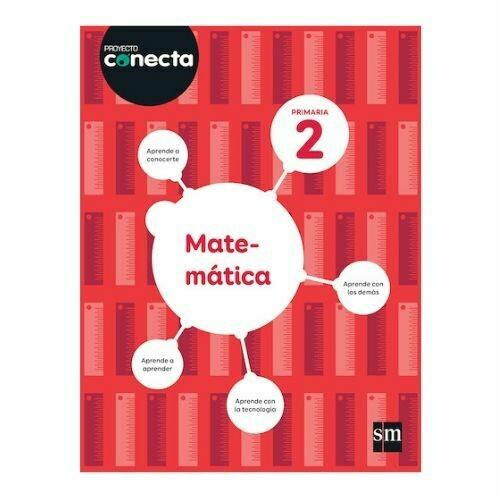 Matematica 2. Proyecto Conecta. Primaria. SM