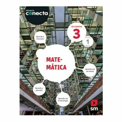 Matematica 3. Proyecto Conecta. Secundaria (Antiguo 1ro Media). SM