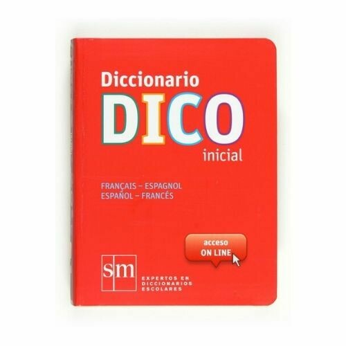 Diccionario DICO Inicial Frances-Español. SM