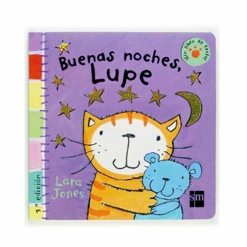 Buenas Noches, Lupe. La Gata Lupe. SM