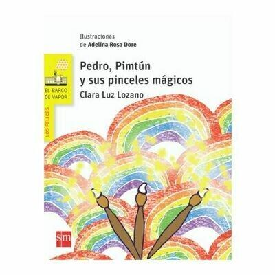 Pedro, Pimtun y sus Pinceles Magicos. Barco de Vapor. SM
