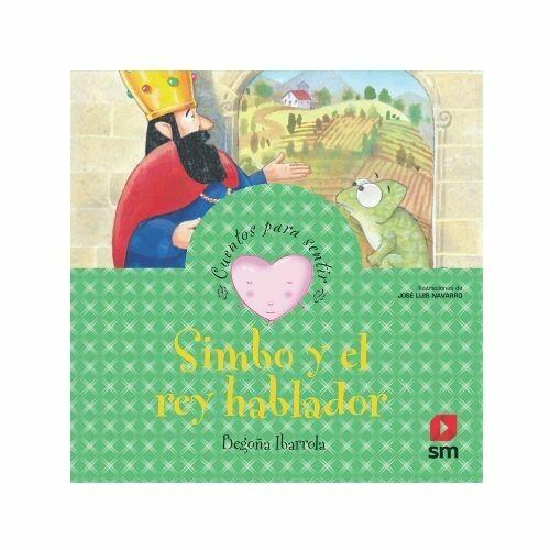 Simbo y el Rey Hablador. Cuentos para Sentir. SM