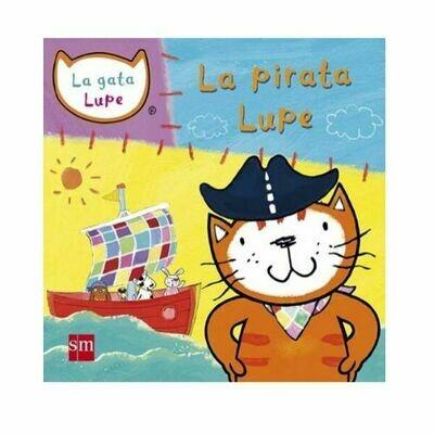 La Pirata Lupe. La Gata Lupe. SM