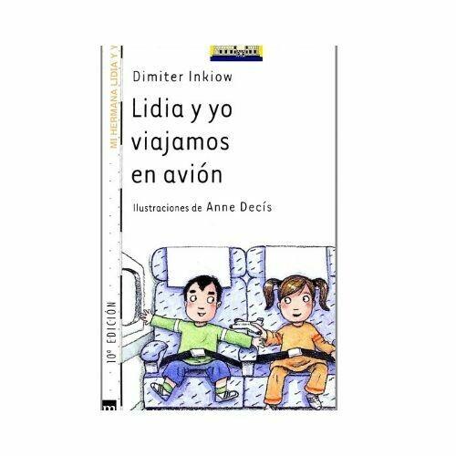 Lidia y Yo Viajamos en Avion. Barco de Vapor - Serie Blanca. SM