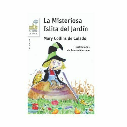 La Misteriosa Islita del Jardin. Barco de Vapor - Serie Blanca. SM