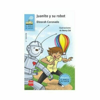 Juanito y su Robot. Barco de Vapor - Serie Azul. SM