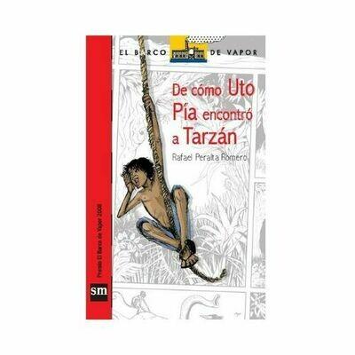 De Como Uto Pia Encontro a Tarzan. Barco de Vapor - Serie Roja. SM