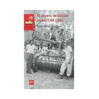 El Abuelo de Gaston en Abril del 1965. Barco de Vapor - Serie Roja. SM