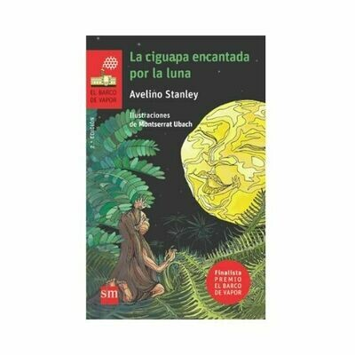La Ciguapa Encantada por la Luna. Barco de Vapor - Serie Roja. SM