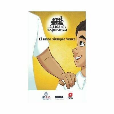 El Amor Siempre Vence. La Liga de la Esperanza. SM