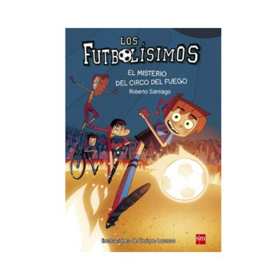LF 8. El Misterio del Circo del Fuego. Los Futbolisimos. SM