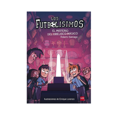 LF 12. El Misterio del Obelisco Magico. Los Futbolisimos. SM
