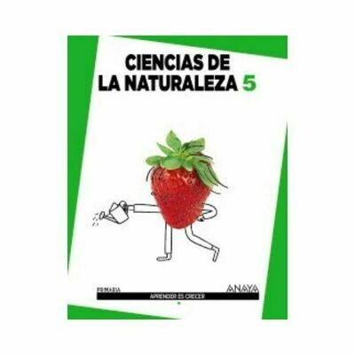 Ciencias de la Naturaleza 5 (Aprender es Crecer). Primaria. Anaya