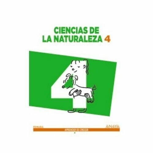 Ciencias de la Naturaleza 4 (Aprender es Crecer). Primaria. Anaya