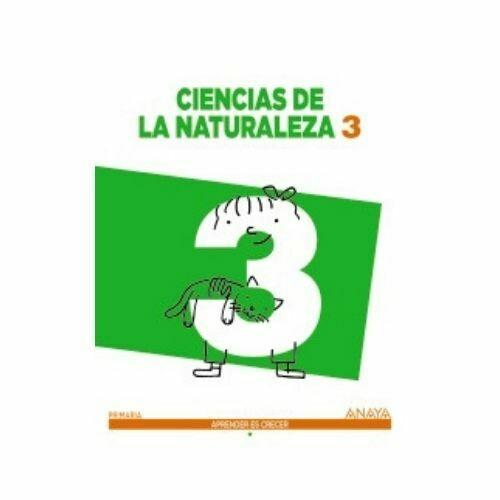 Ciencias de la Naturaleza 3 (Aprender es Crecer). Primaria. Anaya