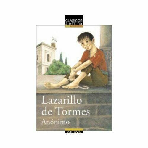 El Lazarillo de Tormes. Anaya
