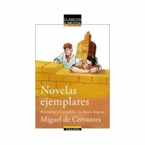 Novelas Ejemplares. Anaya