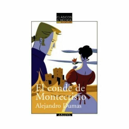 El Conde de Montecristo (Clasicos) 12 Años. Anaya