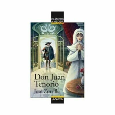 Don Juan Tenorio (Clasicos) 14 Años. Anaya