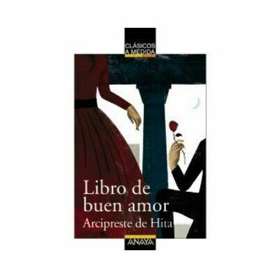 Libro de Buen Amor (Clasicos) 14 Años. Anaya